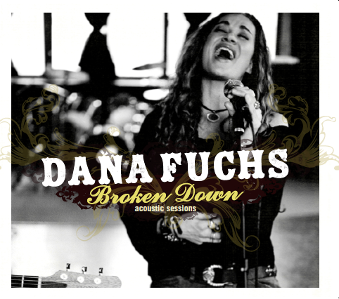 Dana Fuchs Broken Down Acoustic Sessions